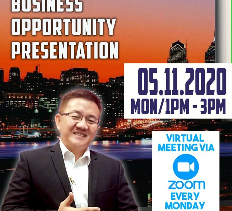 Business Opportunity Presentation on May 11, 2020 with Coach Rommel Intacto Via Zoom