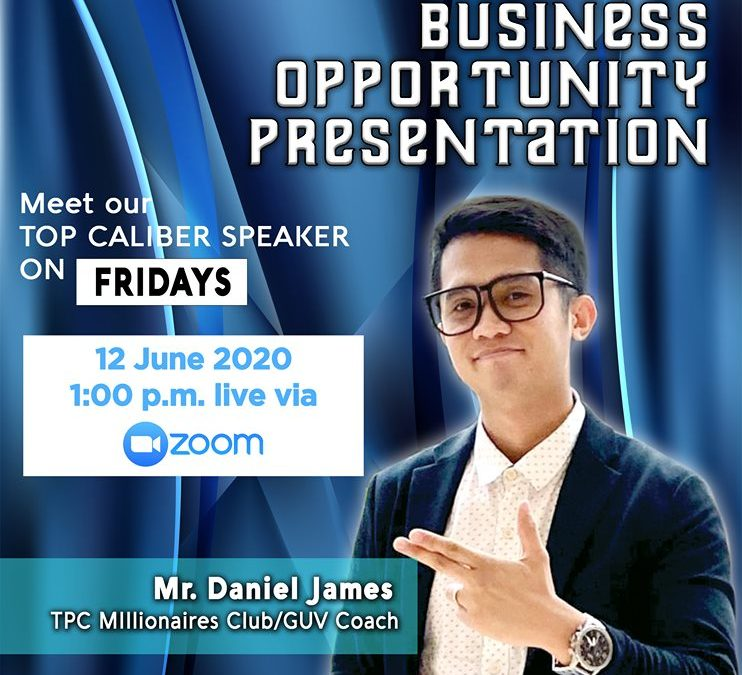 Business Opportunity Presentation on June 12, 2020 with Coach Daniel James Via Zoom