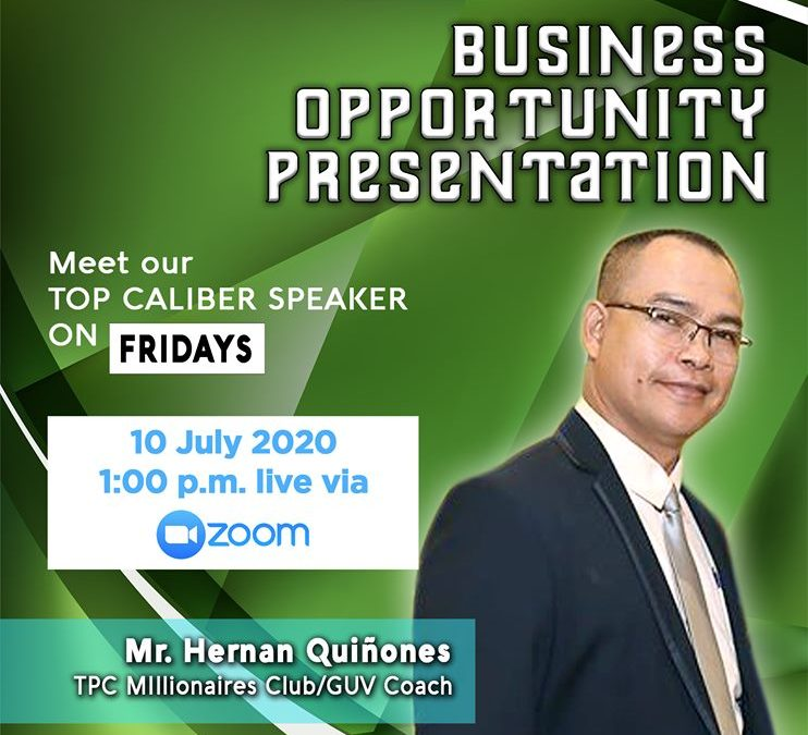 Business Opportunity Presentation on July 10, 2020 with Coach Hernan Quinones Via Zoom