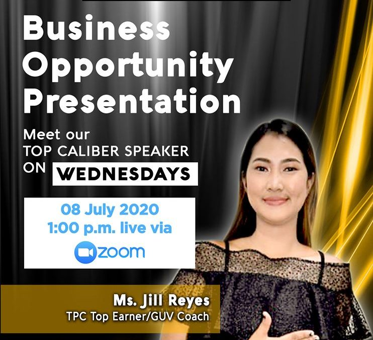 Business Opportunity Presentation on July 8, 2020 with Coach Jill Reyes Via Zoom