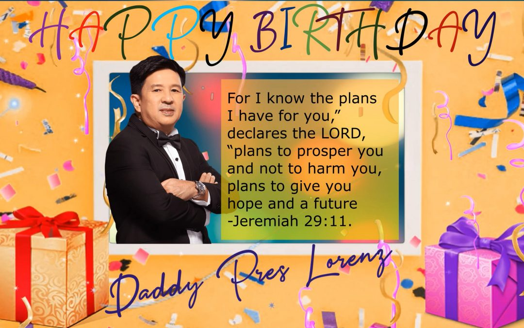 Happy Birthday Daddy Pres Lorenz & Happy 8th Year Anniversary TPC!