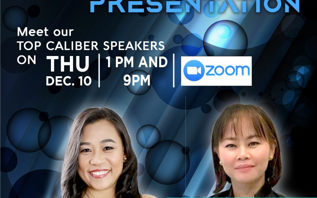 Business Opportunity Presentation on December 10, 2020 with Ms. Vanch Teodoro and and Top LLIC Elite Performer Ms. Cher Belser