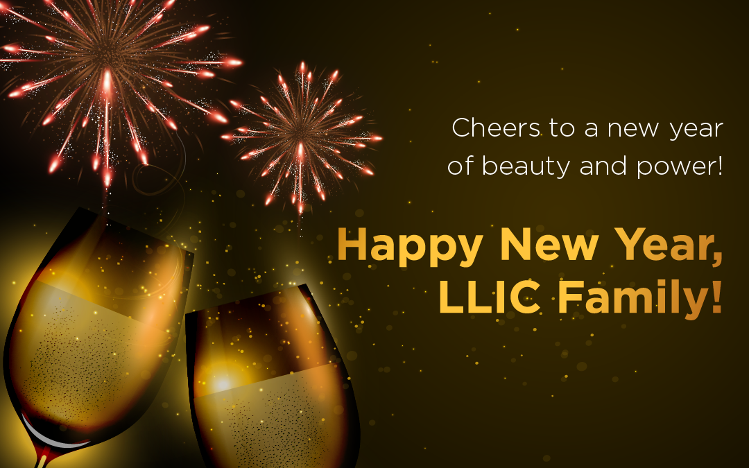 May the lessons from 2020 be our guide this 2021. Here comes another phase for beauty and power. Cheers to a new year, LLIC Family!