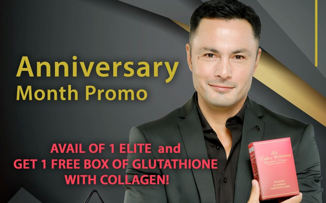 Join our Anniversary Month Promo! Avail 1 ELITE and get a box of Glutathione with Collagen for FREE!
