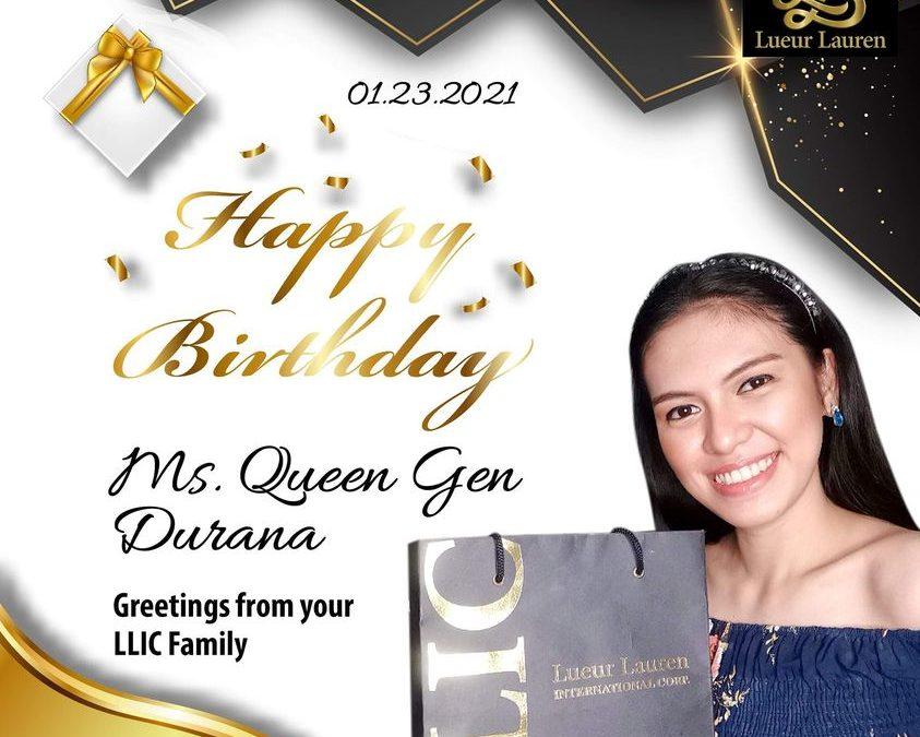 Let us all greet our LLIC Official Ambassadress, Ms. Queen Gen Durana a happy happy birthday!