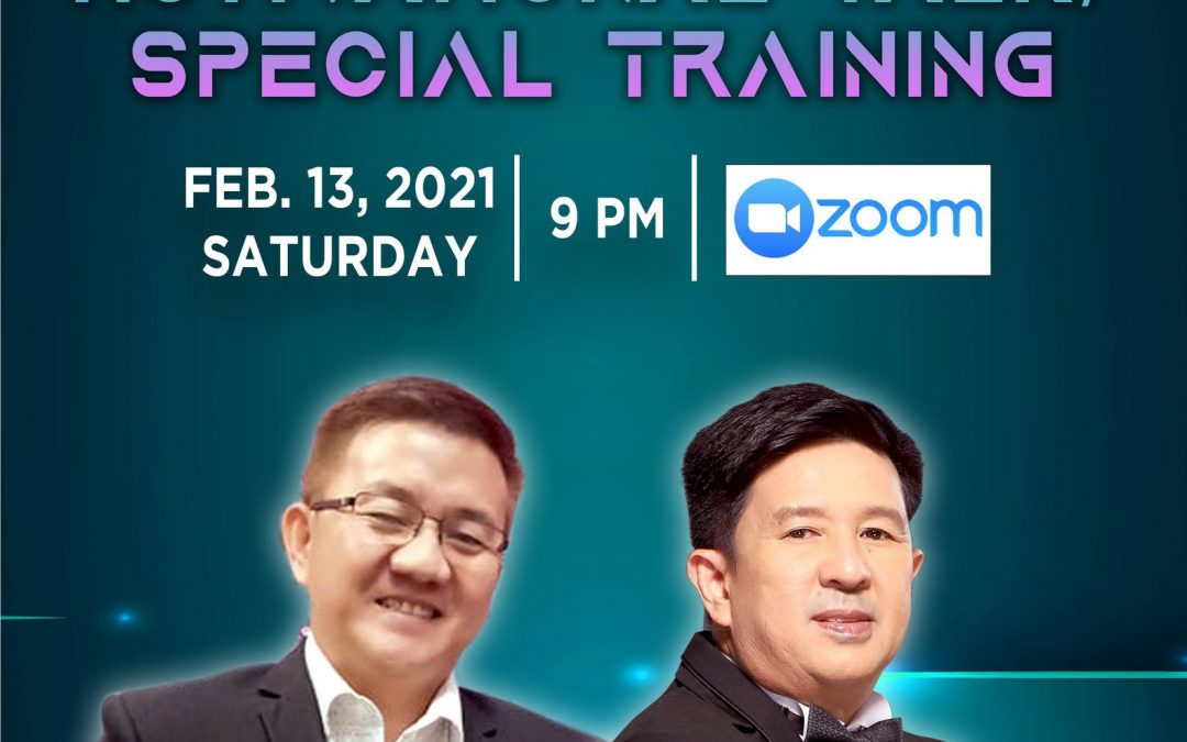 Motivational Talk/Special Training on February 13, 2021, Saturday, 9:00pm via Zoom and meet our President and CEO Mr. Lorenzo Rellosa and GUV President/Coach Mr Rommel Intacto.