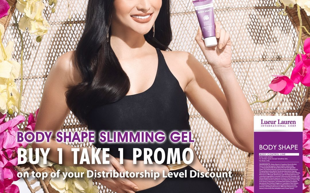 INTRODUCING OUR NEW PRODUCT, LUEUR LAUREN's BODY SHAPE SLIMMING GEL, You may avail of this today until March 8, 2021 at BUY ONE TAKE ONE!!! SRP P2,860.00