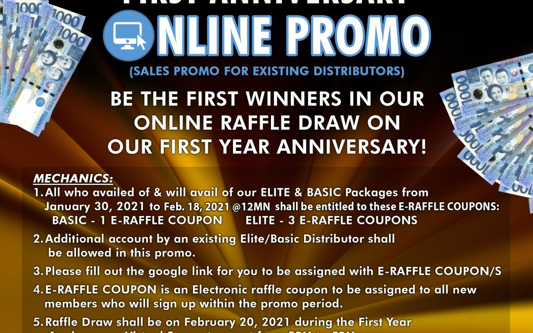 Join our LLIC's FIRST YEAR ANNIVERSARY ONLINE E-RAFFLE PROMO!!!