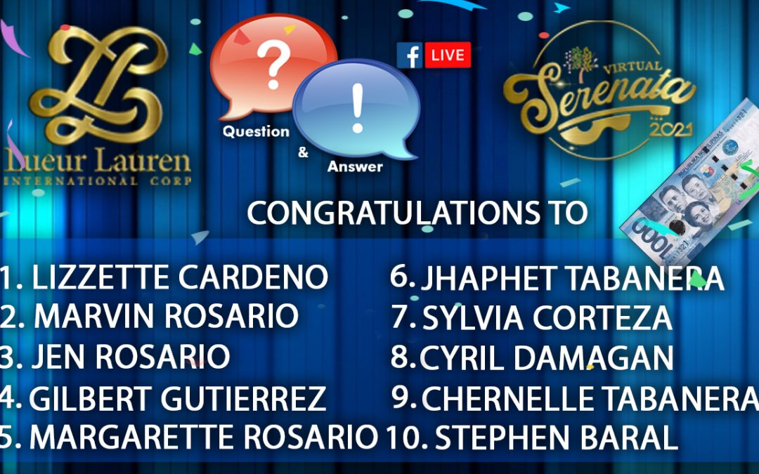 Here are our LLIC's VIRTUAL SERENATA 2021 QUESTION AND ANSWER GAME WINNERS!