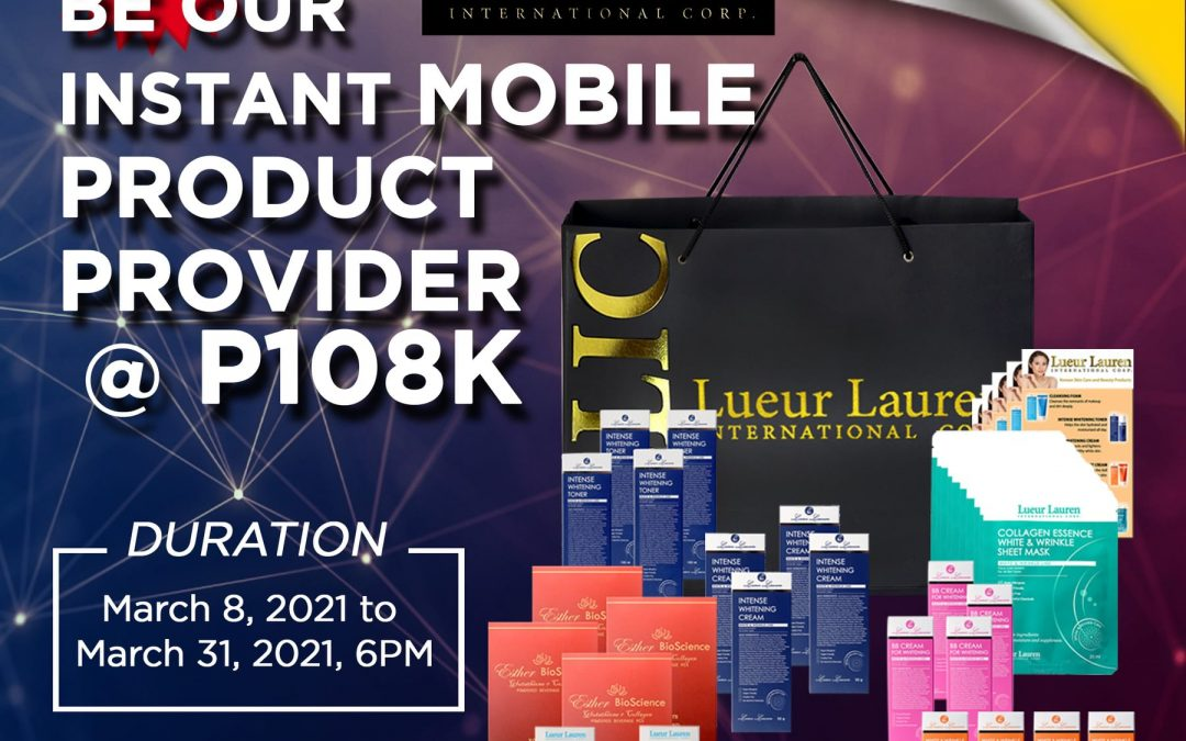 BE OUR INSTANT MOBILE PRODUCT PROVIDER @ P108K