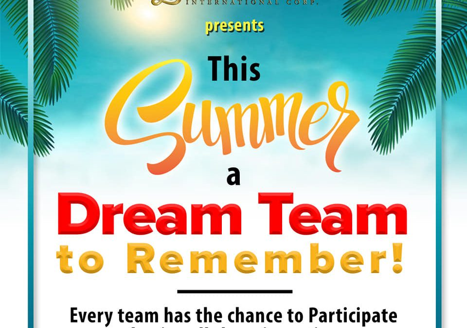 PROMOS #2 and # 3 this SUMMER SEASON, LET's HAVE SOME FUN in the SUN and This SUMMER, A DREAM TEAM to REMEMBER!