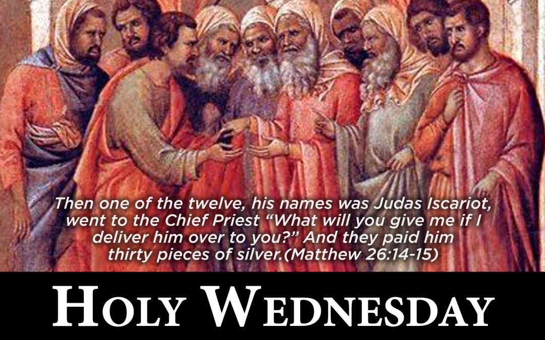 It's Holy Wednesday, and on this day, one of the most notable and recognizable events in the bible happened.