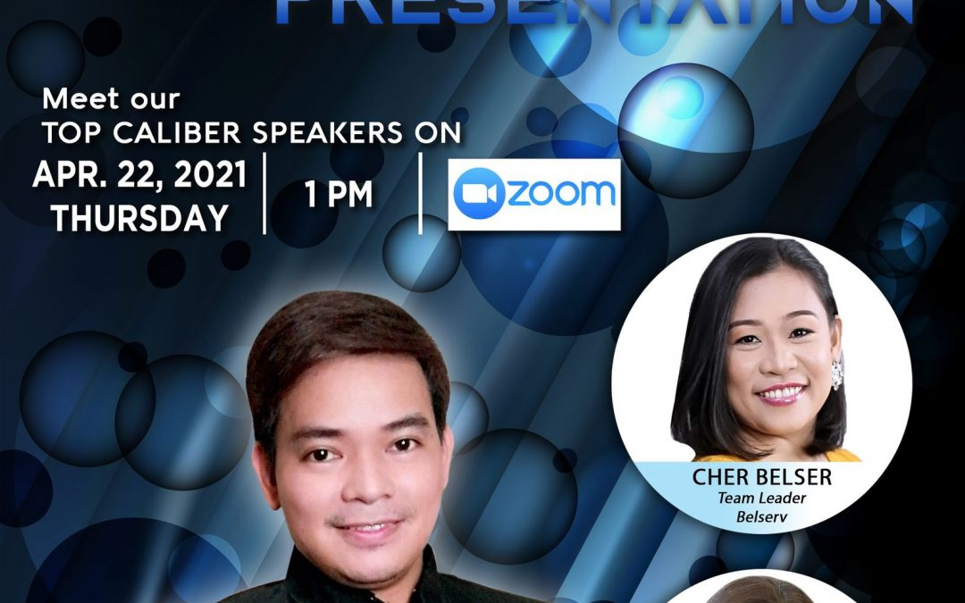 Online Business Opportunity Presentation on April 20, 2021, Tuesday, 1:00pm via Zoom and meet our Top Caliber Speakers, Ms. MJ Sapalasan with Mr. Manny Birao and Ms. Shane Arcenal.