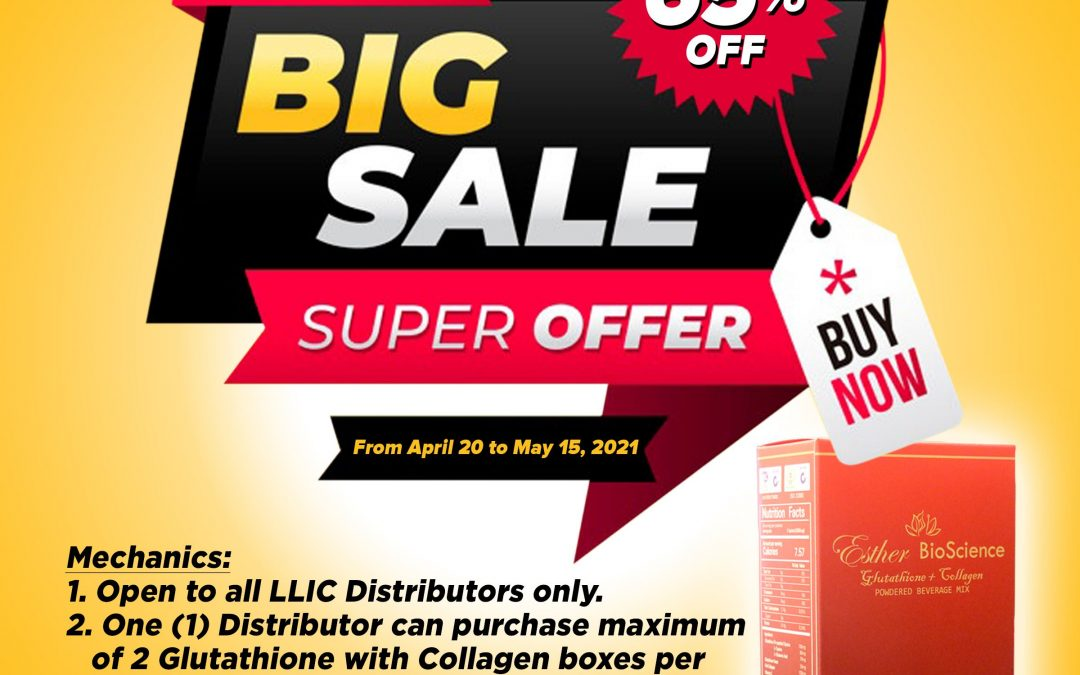 Hurry, avail and join our Esther Bioscience Glutathione+Collagen BIG SALE SUPER OFFER PROMO!