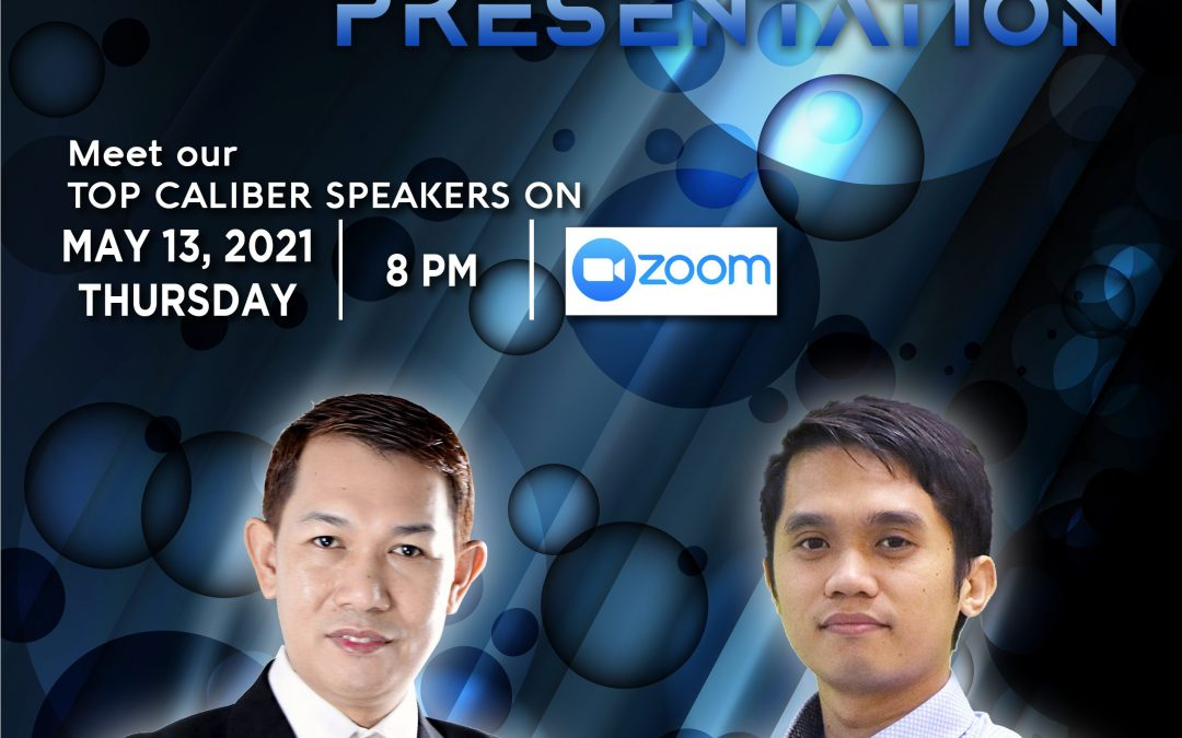 Lueur Lauren Product Knowledge Presentation on May 13, 2021, Thursday, 8:00pm via Zoom and meet our Top Caliber Speakers, Mr. Jhun Pareja and Mr. Daniel James.