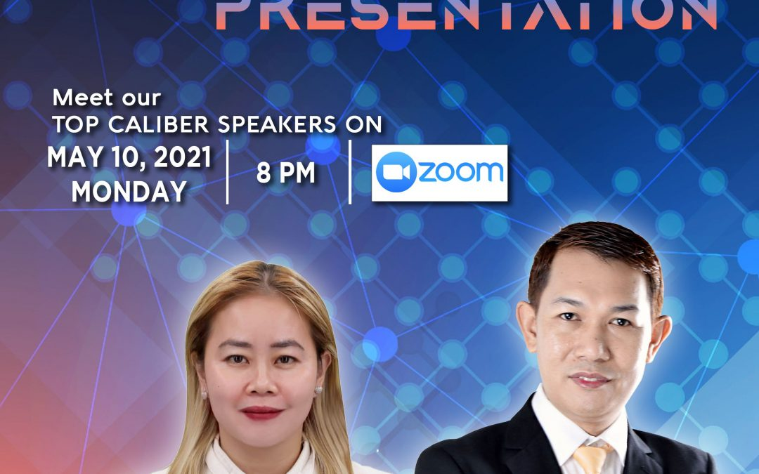 Lueur Lauren Business Opportunity Presentation on May 10, 2021, Monday, 8:00pm via Zoom and meet our Top Caliber Speakers, Ms. Vanch Teodoro and Mr. Jhun Pareja