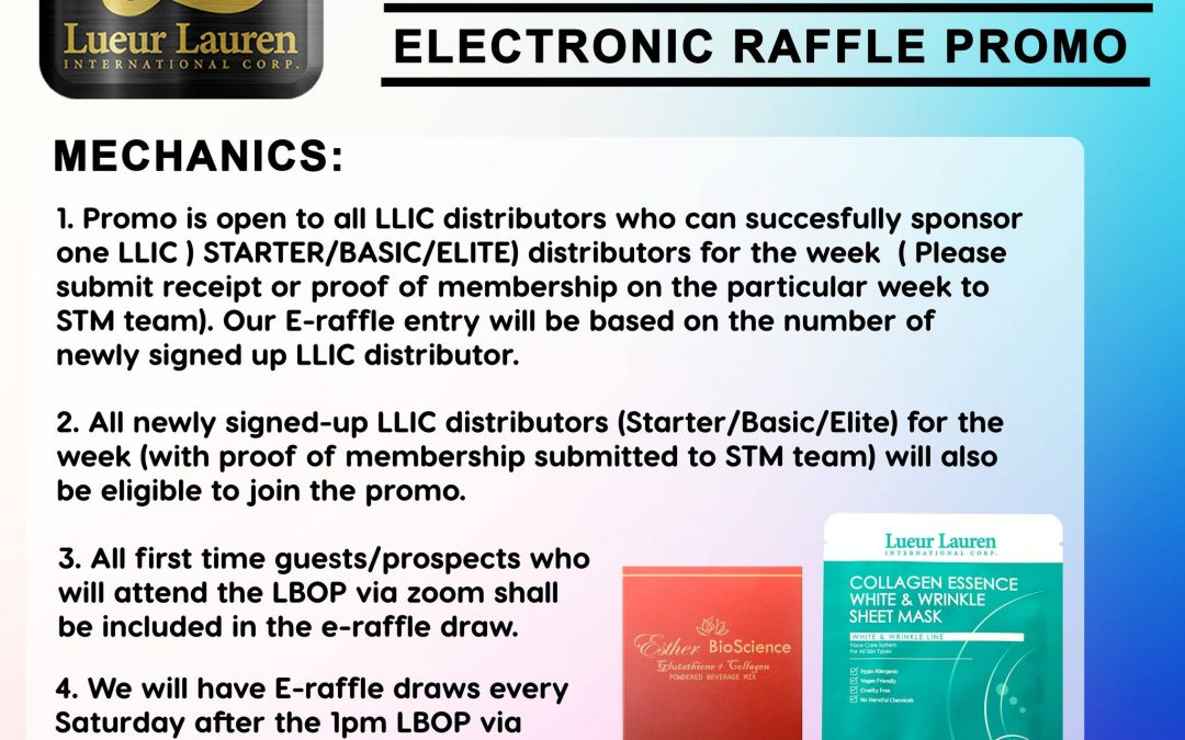 """We are bringing back our much requested, The LLIC """"Each 1 Zoom One E-Raffle Promo!"""""""