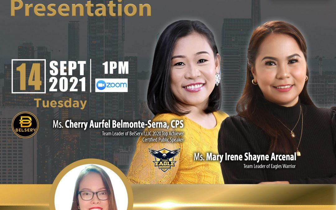 Lueur Lauren Business Opportunity Presentation on September 14, 2021, Tuesday, 10:00am via Zoom, and meet our Top Caliber Speakers, Ms. Cher Aurfel Belmonte Serna and Ms. Marry Irene Shayne Arcenal  with Ms. MJ Sapalasan.