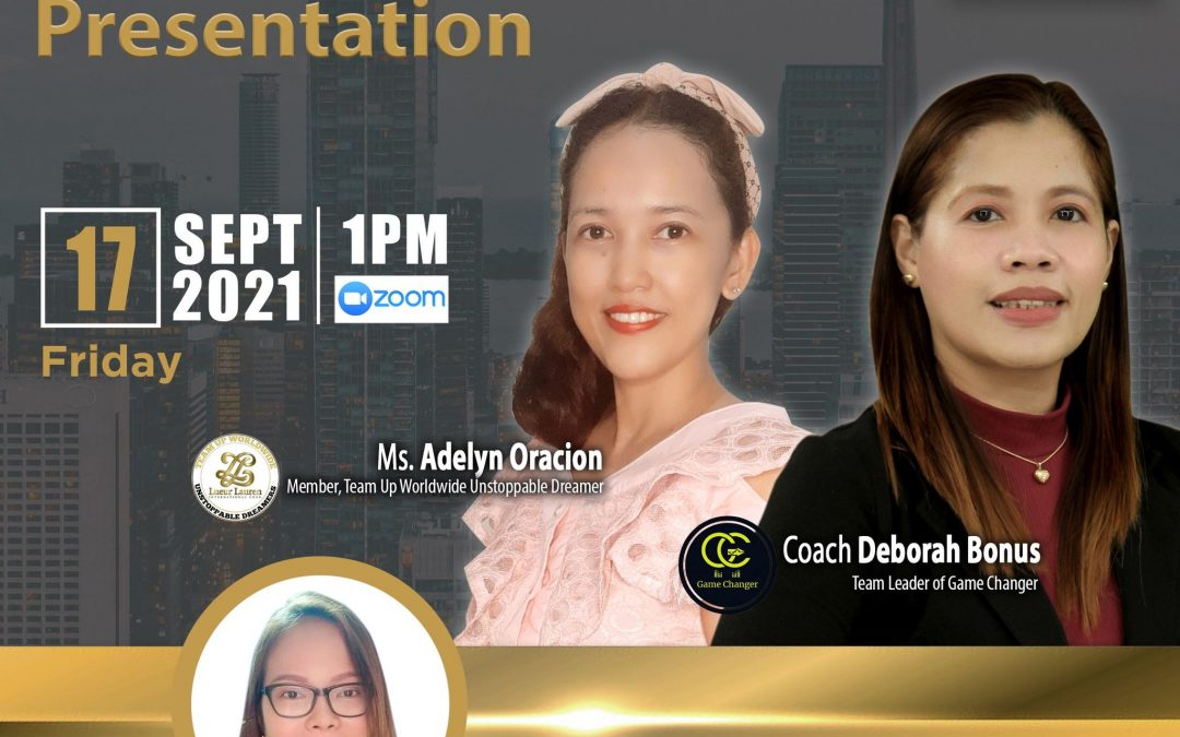 Lueur Lauren Business Opportunity Presentation on September 17, 2021, Friday, 1:00pm via Zoom, Facebook Live and YouTube Live and meet our Top Caliber Speakers, Ms. Adelyn Oracion and Ms. Deborah Bonus with Ms. MJ Sapalasan.