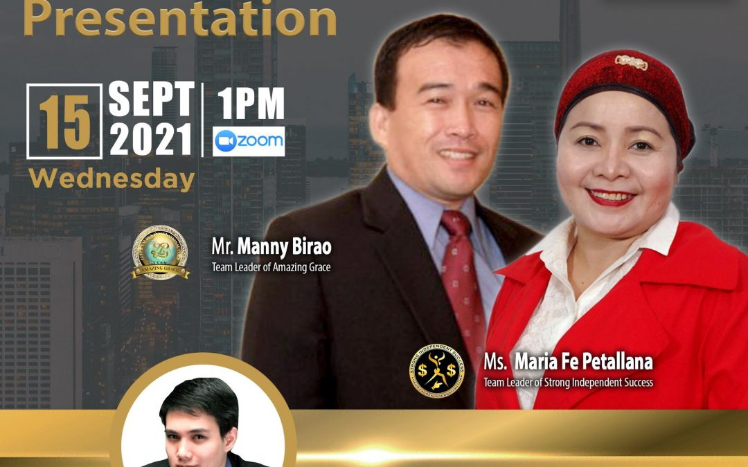 Lueur Lauren Business Opportunity Presentation on September 15, 2021, Wednesday, 1:00pm via Zoom, and meet our Top Caliber Speakers, Mr. Manny Birao and Ms. Maria Fe Petallana with Mr. Aaron Lara.